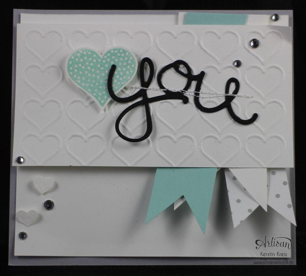 """Stamping & Blogging DT Sketch84 Karte """"You"""" mit Prägefolder Herzen und Thinlits Grüße"""