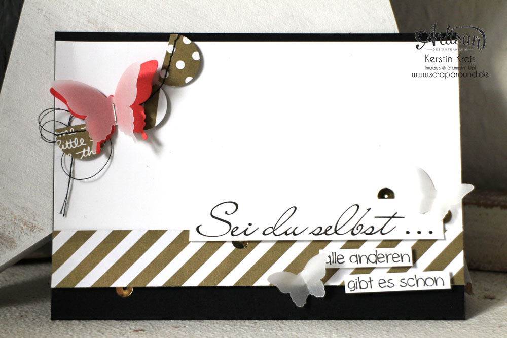 """Stamping & Blogging DT Sketch106 Karte """"Sei du selbst"""" mit Designerpapier Neutralfarben und Schmetterlingen"""
