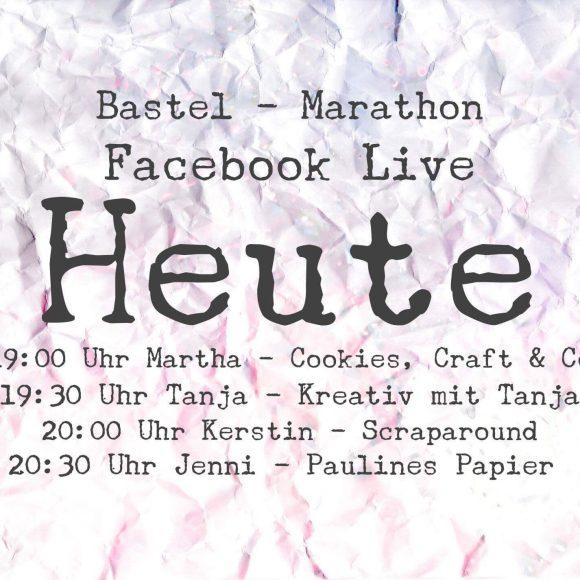 Live Bastel-Marathon auf Facebook