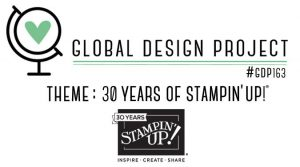 GDP163 global design project jubiläum 30 Jahre stampin up