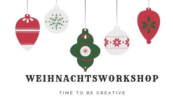großer Weihnachtsworkshop – jetzt anmelden!