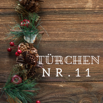 Türchen Nr. 11 – Adventskalender 2019