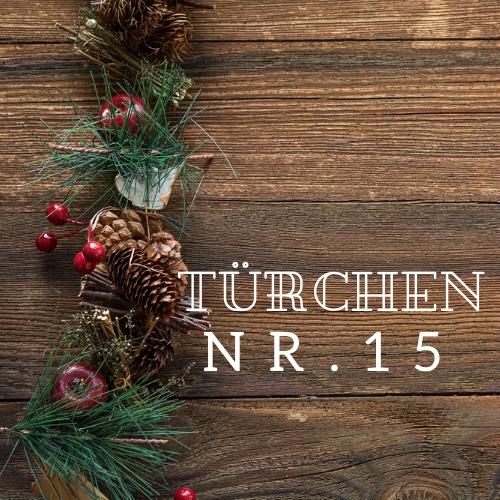 Türchen Nr. 15 – Adventskalender 2019