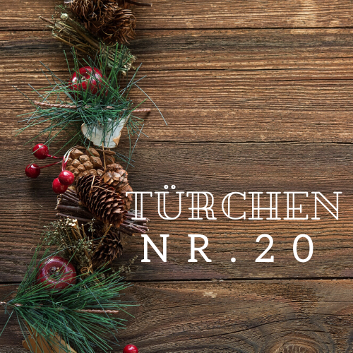 Türchen Nr. 20 – Adventskalender 2019