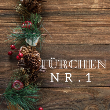 Türchen 1 – Adventskalender 2019