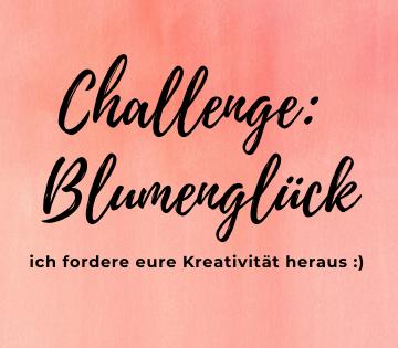 "Challenge ""Blumenglück"""