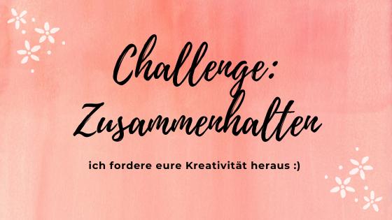 """Challenge """"Zusammenhalten"""""""
