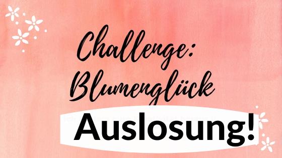 """Auslosung Challenge """"Blumenglück"""""""