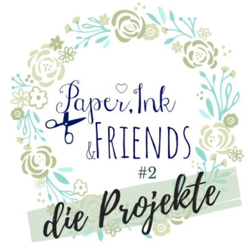 Paper, Ink & Friends – die Materialpakete für dich!