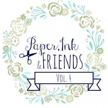 Paper, Ink & Friends Vol. 4